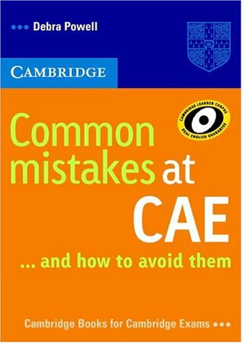 Книга на английском - Cambridge University: Common mistakes at CAE and How to Avoid Them (C1: Advanced) - обложка книги скачать бесплатно