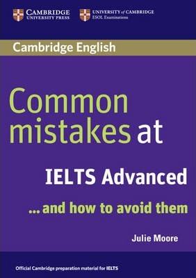 Книга на английском - Cambridge University: Common mistakes at IELTS ...and How to Avoid Them (C1: Advanced) - обложка книги скачать бесплатно