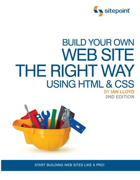 Книга на английском - Build Your Own Web Site The Right Way Using HTML & CSS: Start Building Web Sites Like a PRO! (2nd Edition) - обложка книги скачать бесплатно