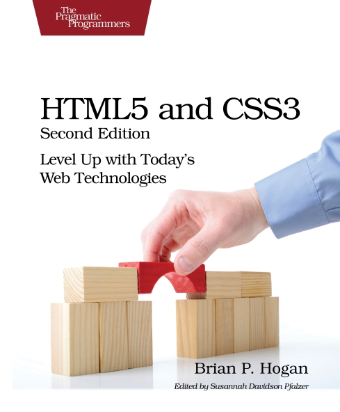 Книга на английском - HTML5 and CSS3: Level Up with Today's Web Technologies (Second Edition) - обложка книги скачать бесплатно