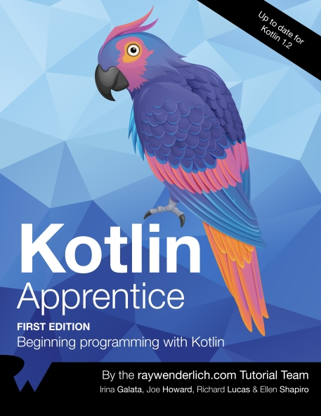 Книга на английском - Kotlin Apprentice: Beginning programming with Kotlin (First Edition - Up to date for Kotlin 1.2) - обложка книги скачать бесплатно