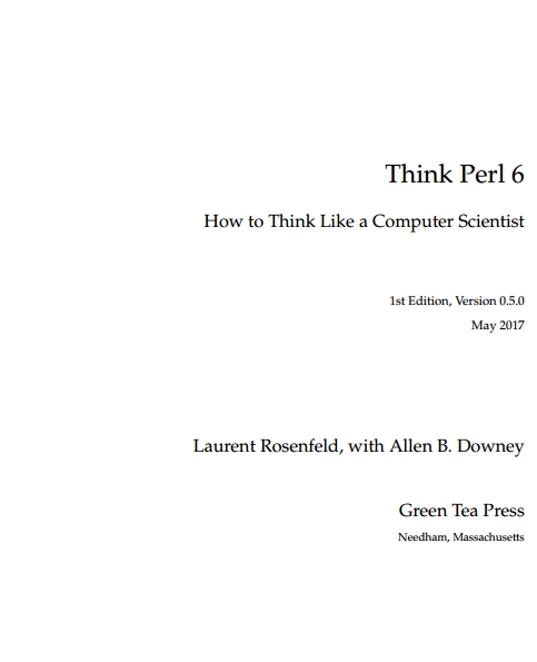 Книга на английском - Think Perl 6: How to Think Like a Computer Scientist (1st Edition, Version 0.5.0) - обложка книги скачать бесплатно