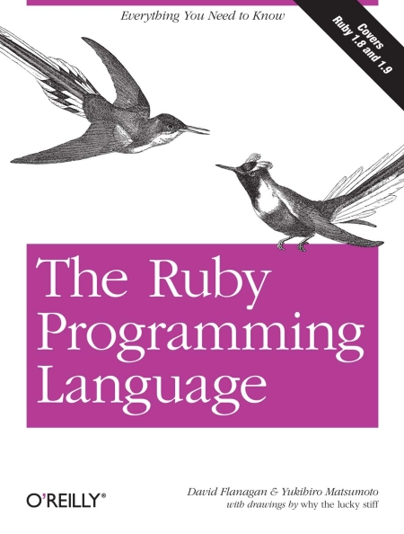 Книга на английском - The Ruby Programming Language: Everything You Need to Know (Covers Ruby 1.8 and 1.9) - обложка книги скачать бесплатно