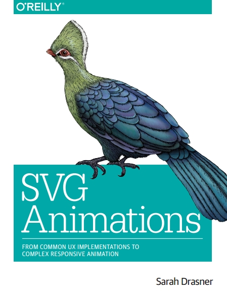 Книга на английском - SVG Animations: From Common UX Implementations to Complex Responsive Animation - обложка книги скачать бесплатно