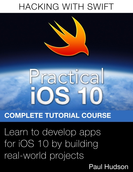 Книга на английском - Practical iOS 10: Learn to develop apps for iOS 10 by building real-world projects (Hacking with Swift, Complete Tutorial Course) - обложка книги скачать бесплатно