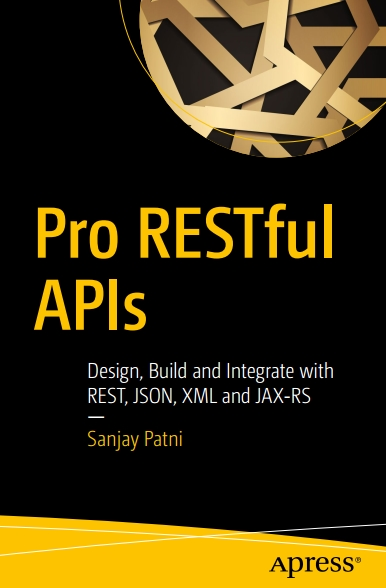 Книга на английском - Pro RESTful APIs: Design, Build and Integrate with REST, JSON, XML and JAX-RS - обложка книги скачать бесплатно