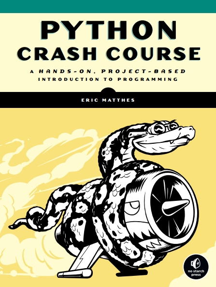 Книга на английском - Python Crash Course: A Hands-on, Project-Based Introduction Programming - обложка книги скачать бесплатно
