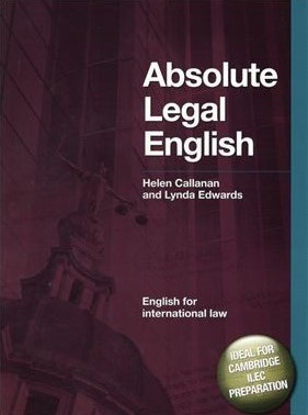 Книга на английском - Cambridge ILEC Preparation: Absolute Legal English (English for International Law) - обложка книги скачать бесплатно