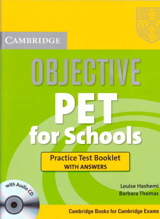 Книга на английском - Cambridge: Objective PET for Schools. Practice test booklet withanswers - обложка книги скачать бесплатно