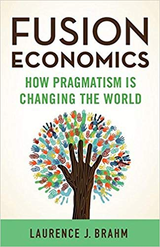 Книга на английском - Fusion Economics: How Pragmatism is Changing the World by Laurence J. Brahm - обложка книги скачать бесплатно