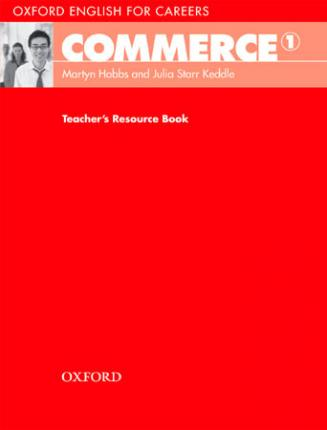 Книга на английском - Oxford English for Careers: Commerce 1 - Teacher's Resource Book - обложка книги скачать бесплатно