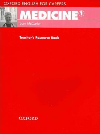 Книга на английском - Oxford English for Careers: Medicine 1 - Teacher's Resource Book - обложка книги скачать бесплатно