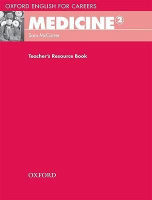 Книга на английском - Oxford English for Careers: Medicine 2 - Teacher's Resource Book - обложка книги скачать бесплатно
