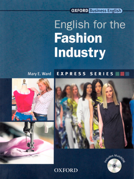 Книга на английском - Oxford English for Industries: English for Fashion Industry (Business English) - обложка книги скачать бесплатно