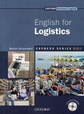 Книга на английском - Oxford English for Industries: English for Logistics (Business English) - обложка книги скачать бесплатно