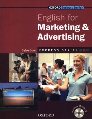 Книга на английском - Oxford English for Industries: English for Marketing & Advertising (Business English) - обложка книги скачать бесплатно
