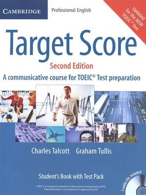 Книга на английском - Cambridge Professional English Target Score: A communicative course for TOEIC - Test preparation (Second Edition) - Student's Book with Test Pack - обложка книги скачать бесплатно