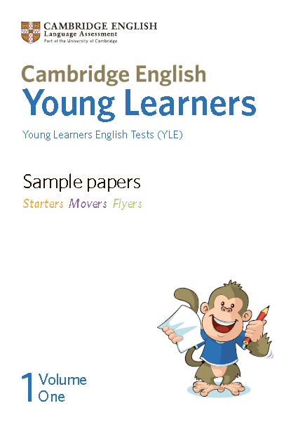 Книга на английском - Sample papers Young Learners English Tests (YLE). Starters Movers Flyers. Volume 1 - обложка книги скачать бесплатно
