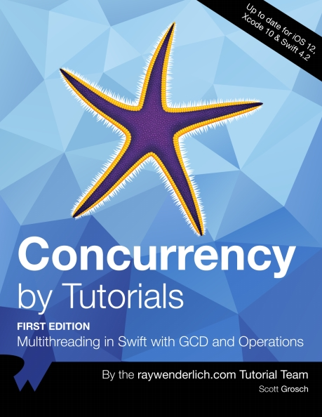Книга на английском - Concurrency by Tutorials: Multithreading in Swift with GCD and Operations (First Edition - Up to date for iOS 12, Xcode 10 & Swift 4.2) - обложка книги скачать бесплатно