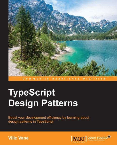 Книга на английском - TypeScript Design Patterns: Boost your development efficiency by learning about design patterns in TypeScript - обложка книги скачать бесплатно