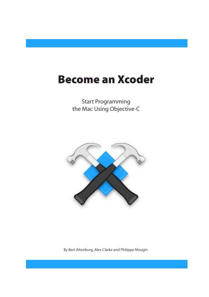 Книга на английском - Become an Xcoder: Start Programming the Mac Using Objective-C - обложка книги скачать бесплатно