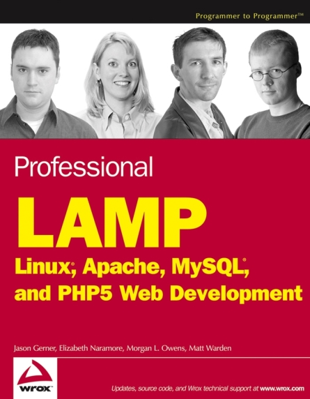 Книга на английском - Professional LAMP: Linux®, Apache, MySQL®, and PHP5 Web Development - обложка книги скачать бесплатно